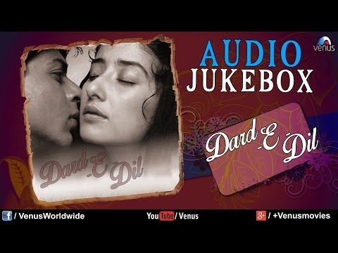 Dard-E-Dil | Best Bollywood Sad Songs - Audio Jukebox