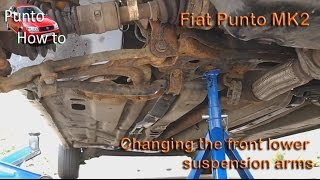 Fiat Punto Mk2 lower front suspension Arm replacement