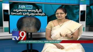 Baldness : Advanced Hair Transplantation - Lifeline - TV9