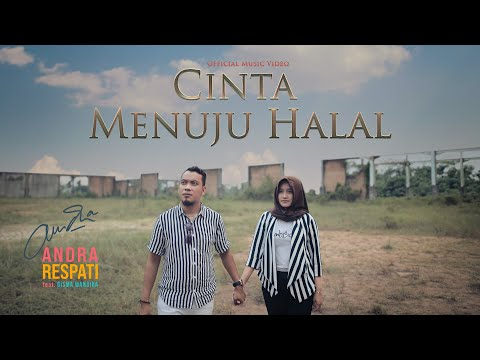 Andra Respati - CINTA MENUJU HALAL (Official Music Video)