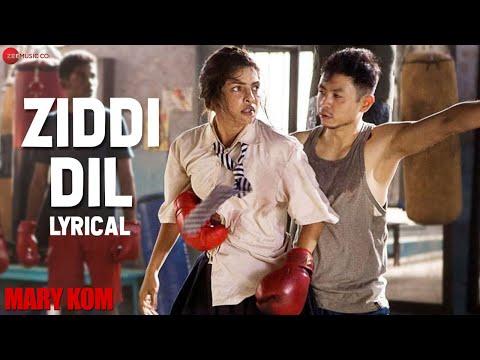 Ziddi Dil - Lyrical Video   Mary Kom   Vishal Dadlani   Priyanka Chopra   HD