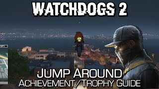 Watchdogs 2 - Jump Around (140m Jump Ramp) Achievement/Trophy Guide