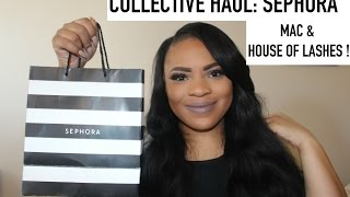 Collective Haul: MAC, Sephora, House of Lashes.