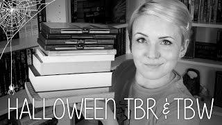 Halloween TBR & TBW
