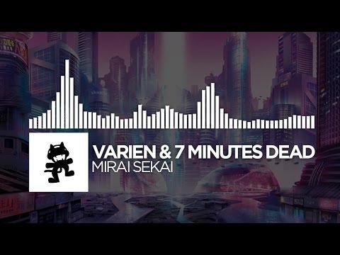 Varien & 7 Minutes Dead - Mirai Sekai (Continuous Mix) [Monstercat EP Release]
