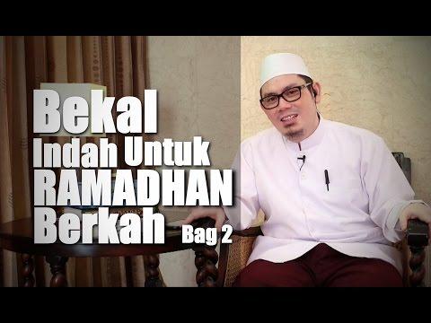 Ceramah Umum: Bekal Indah Untuk Ramadhan Berkah (bag 2) - Ustadz Ahmad Zainuddin, Lc