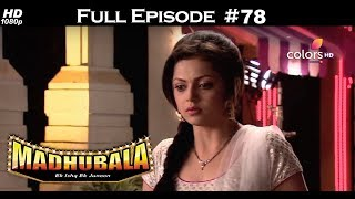 Madhubala - Full Episode 78 - With English Subtitles