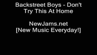 Watch Backstreet Boys Dont Try This At Home video