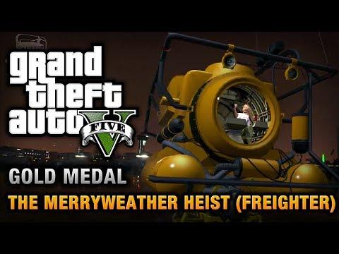 GTA 5 - Mission #30 - The Merryweather Heist (Freighter) [100% Gold Medal Walkthrough]
