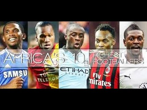 African  Richest  Football Players  2015