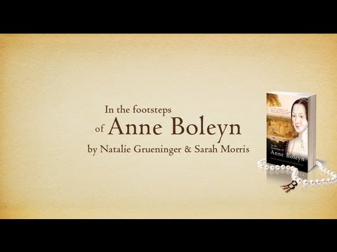 In the Footsteps of Anne Boleyn: Book Trailer