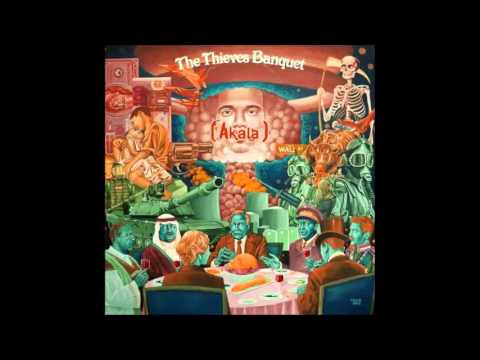 Akala - The Thieves Banquet (Full Album) {2013}