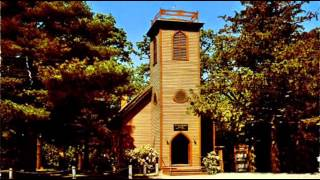 The little brown Church in the Vale   (Statler Brothers)