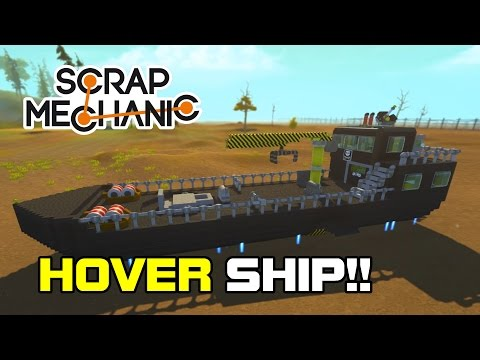 CANNON MOUNTED CRANE WIELDING HOVERCRAFT MOTHERSHIP (Hover Ship) (Scrap Mechanic #36)