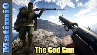 The God Gun - Battlefield 1