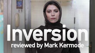 Inversion reviewed by Mark Kermode