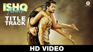 Ishq Forever - Title Track Video Song | Jubin Nautiyal & Palak Muchhal | Nadeem Saifi love sad song