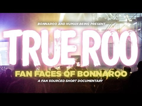 TrueRoo - The Fan-Sourced Bonnaroo Documentary | Bonnaroo365