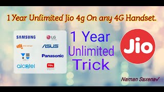 (Old)Jio 1 year Unlimited On any 4G device( Trick will work only if Jio Announces 1 year on LYF)