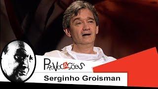 Provocações | Serginho Groisman | 2013