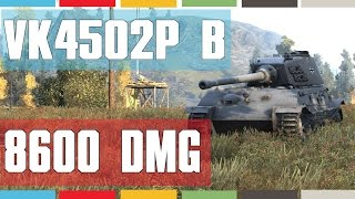 VK 4502 (P) Ausf. B - FULL DOMINATION 8600 DMG [World of Tanks]