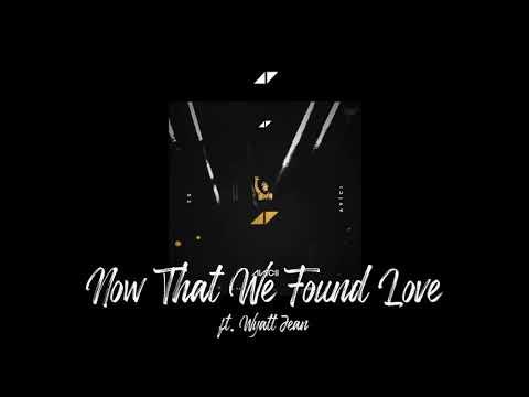 Avicii - Now That We Found Love(ft.Wyclef Jean)