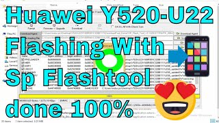 How To Flash Huawei Y520-U22 With Sp Flashtool done 100%