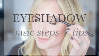 Eyeshadow basics: blending, applying & getting the look you want!