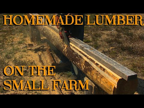 Homemade Lumber on the Small Farm - The Farm Hand