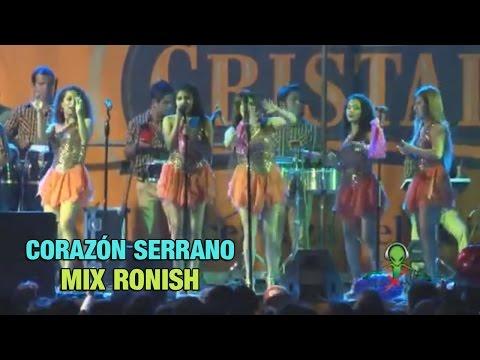 MIX RONISH - CORAZON SERRANO [ EN VIVO ] OFICIAL 2015 ᴴᴰ