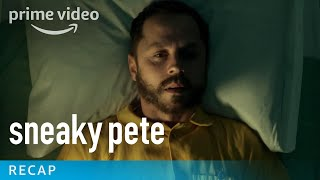 Sneaky Pete - Season 1 Recap | Prime Video