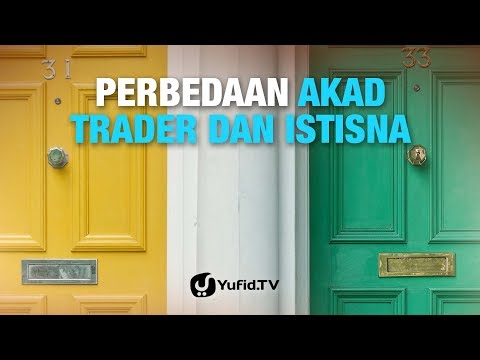 Tanya Jawab: Perbedaan Akad Trader dan Istisna - Ustadz Ammi Nur Baits