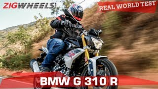 BMW G 310 R | Can it impress in the real world? | ZigWheels.com