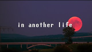 Cover Lagu - • in another life, I would be your girl • BRGR lofi remix