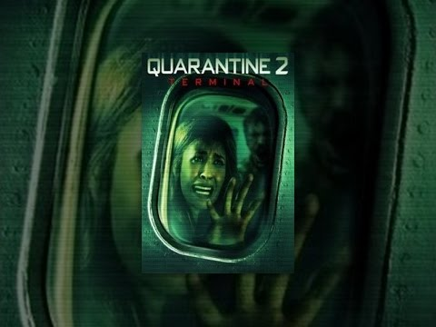 Quarantine 2: The Terminal