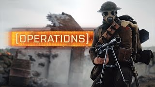 ► OPERATIONS: NEW GAME MODE! - Battlefield 1