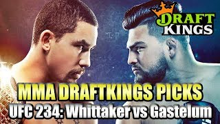 UFC 234 Whittaker vs Gastelum - DraftKings MMA Picks - 3 Pack