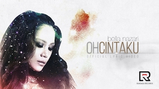 download lagu Bella Nazari - Oh Cintaku gratis
