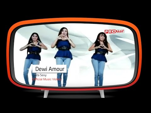 Dewi Amour - Cinta Sexy (Official Music Video)