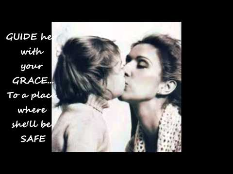 A Mother's Prayer by Celine Dion To Celebrate Happy Mother's Day Love 2013