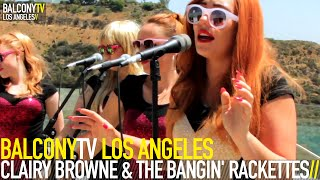 CLAIRY BROWNE & THE BANGIN' RACKETTES - FAR TOO LATE