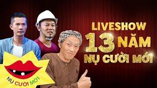 Trọn Bộ Liveshow 13 Năm Nụ Cười Mới - Hoài Linh, Long Đẹp Trai, Mạc Văn Khoa, Huỳnh Phương FAP TV...