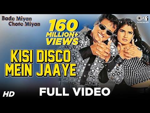 Kisi Disco Mein Jaaye - Bade Miyan Chote Miyan | Govinda & Raveena Tandon | Udit Narayan & Alka video