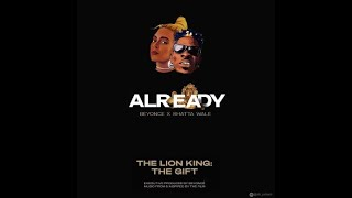 Beyonce ft  Shatta Wale & Major Lazer  - Already