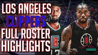 11 MAN ROSTER NG CLIPPERS | FULL ROSTER HIGHLIGHTS LOS ANGELES CLIPPERS