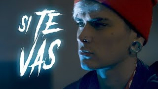 LIT killah - Si Te Vas (Video Oficial)