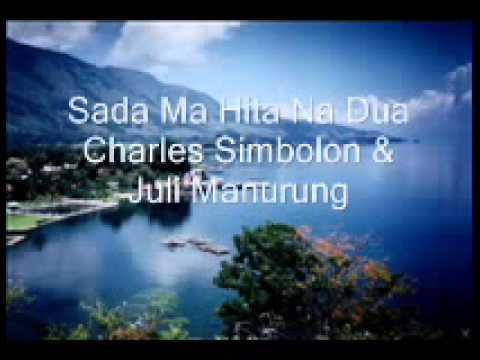 Charles Simbolon feat Juli Manurung - Sada Ma Hita Na Dua