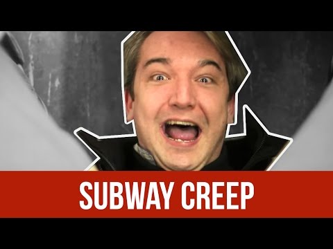 SUBWAY CREEPS