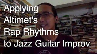 Applying Altimet's Rap Rhythms to Jazz Guitar Improvisation | Az Samad Music Lessons | Malaysia