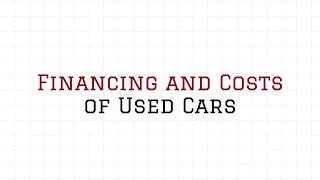 Financing and Costs of Used Cars